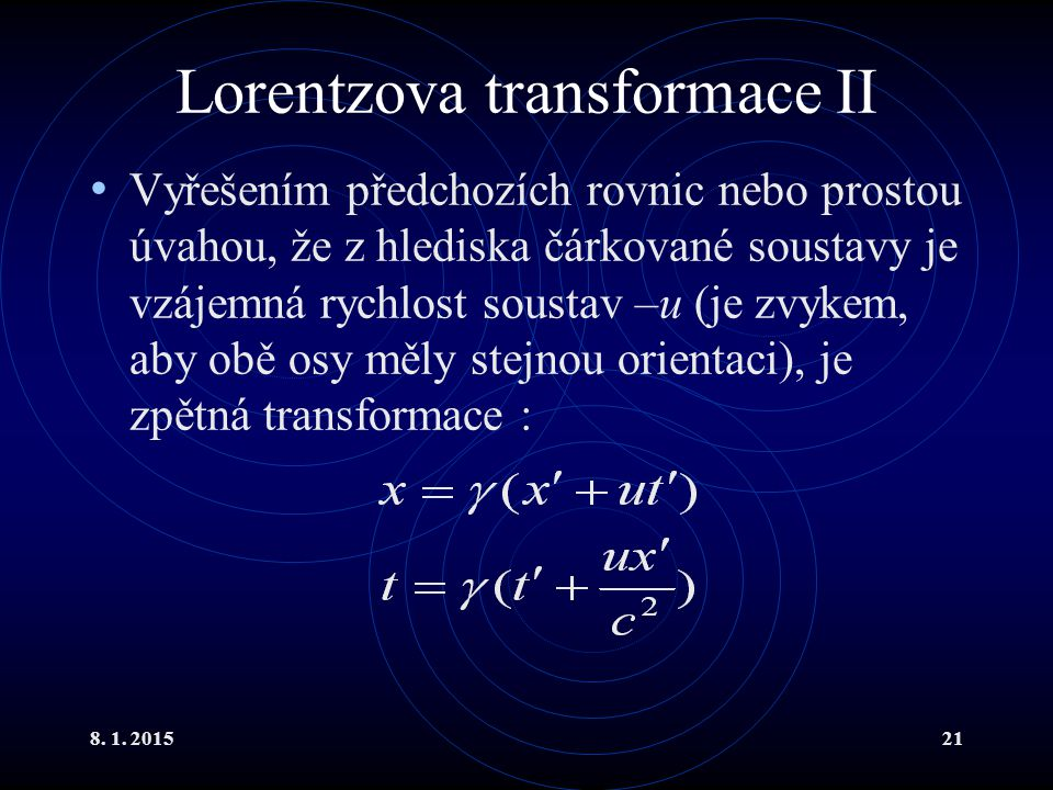 Lorentzova transformace II