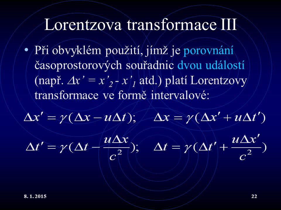 Lorentzova transformace III