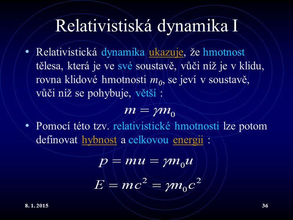 Relativistiská dynamika I