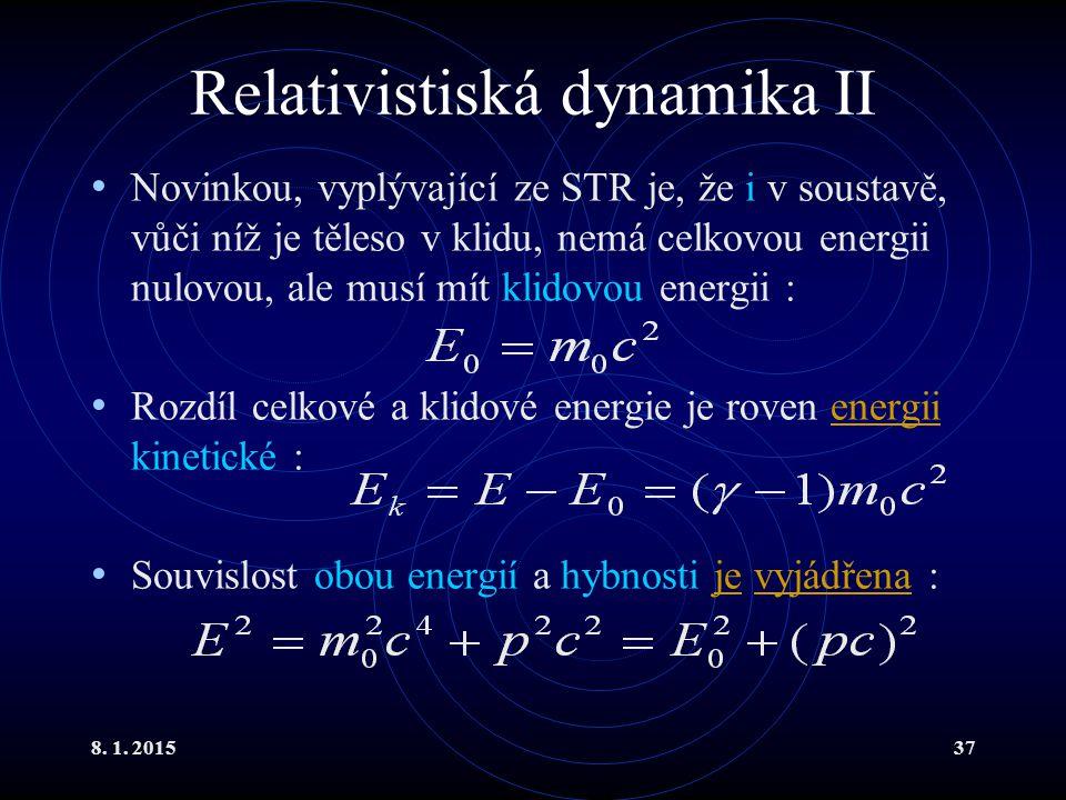 Relativistiská dynamika II