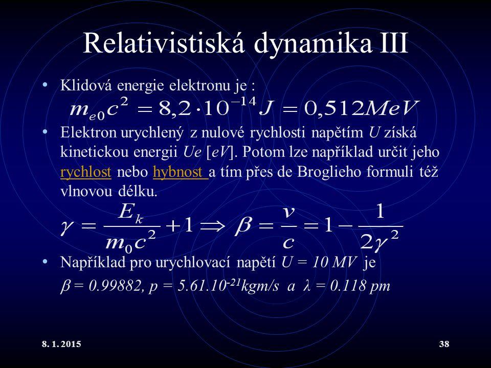 Relativistiská dynamika III