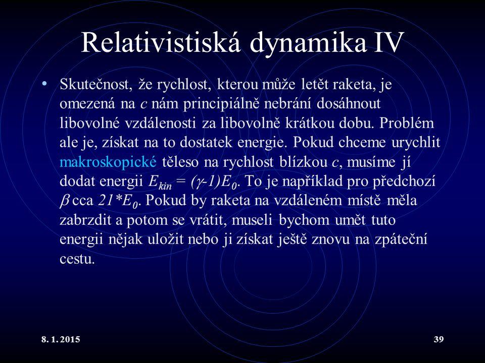 Relativistiská dynamika IV