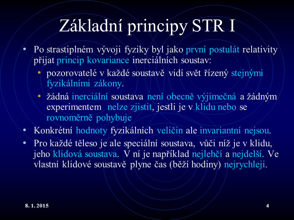 Základní principy STR I