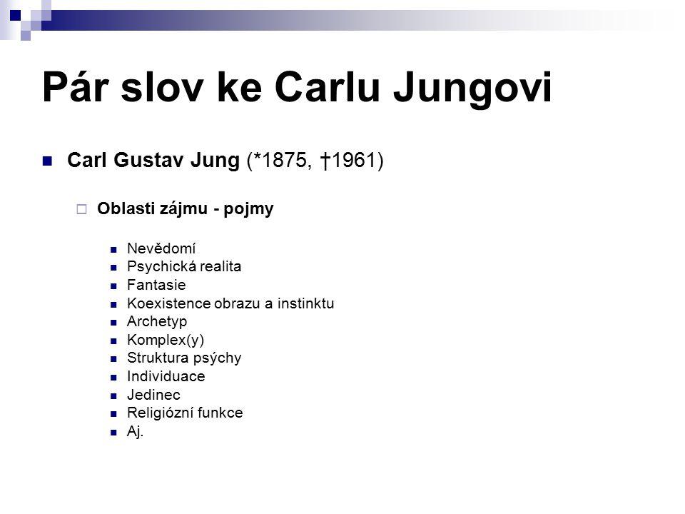 Pár slov ke Carlu Jungovi