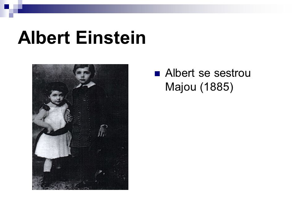 Albert Einstein Albert se sestrou Majou (1885)
