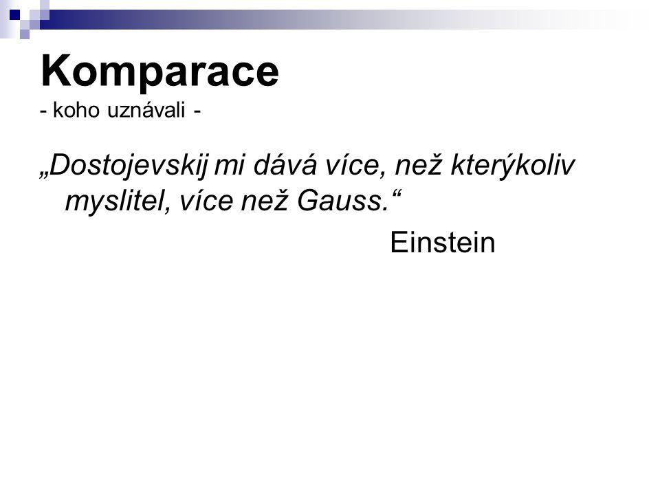 Komparace - koho uznávali -