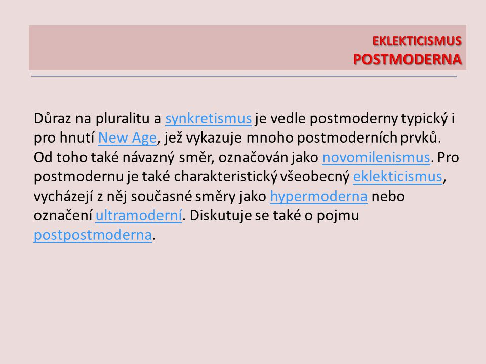 EKLEKTICISMUS POSTMODERNA