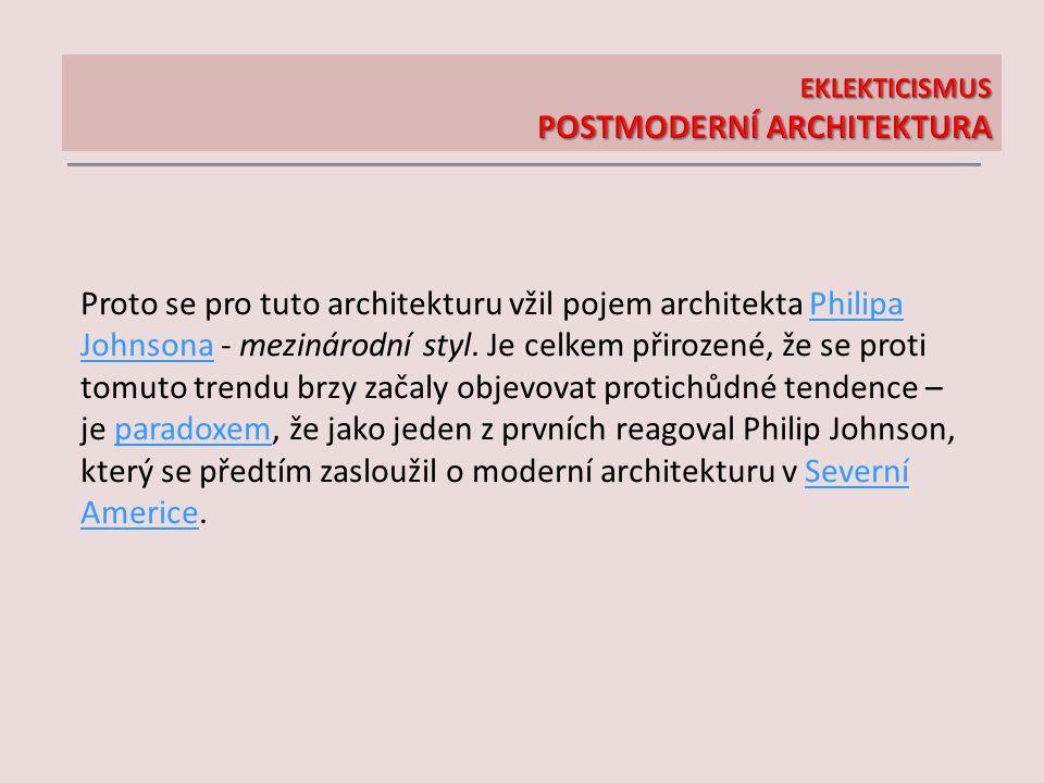 EKLEKTICISMUS POSTMODERNÍ ARCHITEKTURA