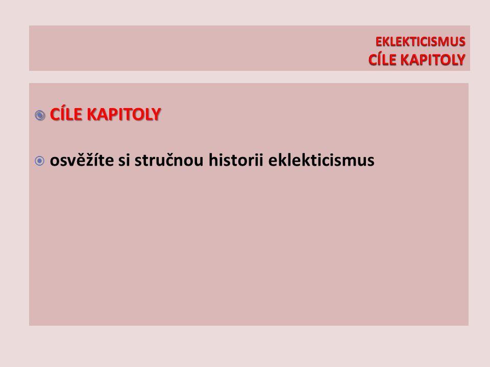 EKLEKTICISMUS CÍLE KAPITOLY