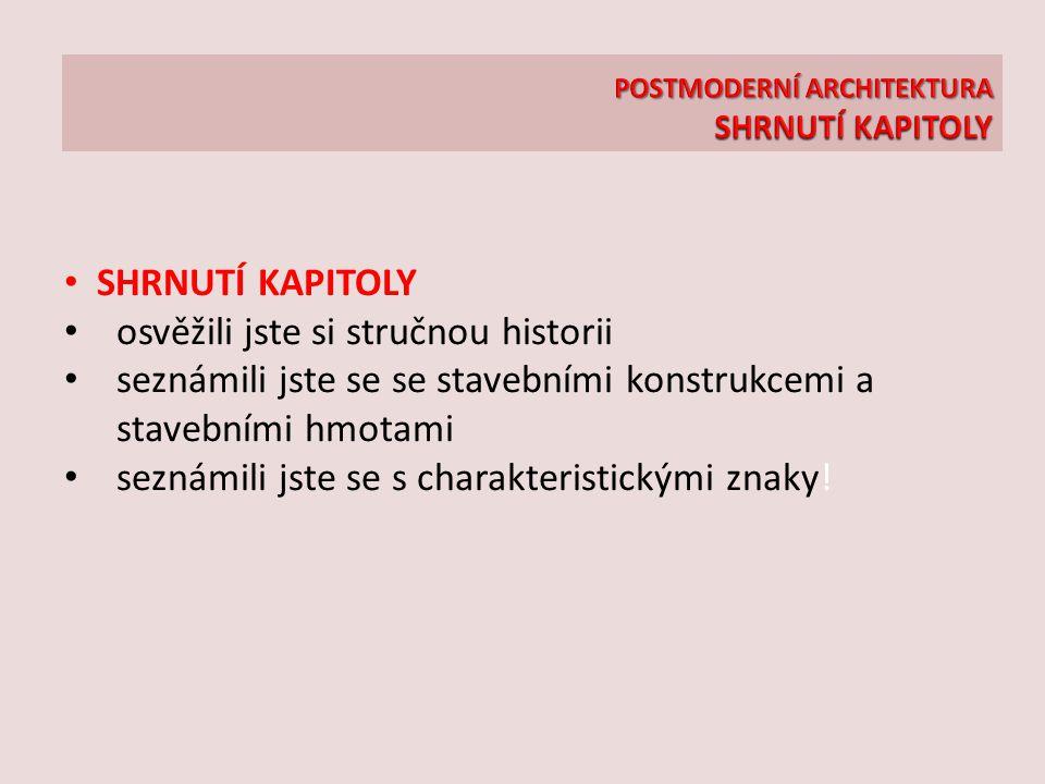 POSTMODERNÍ ARCHITEKTURA SHRNUTÍ KAPITOLY