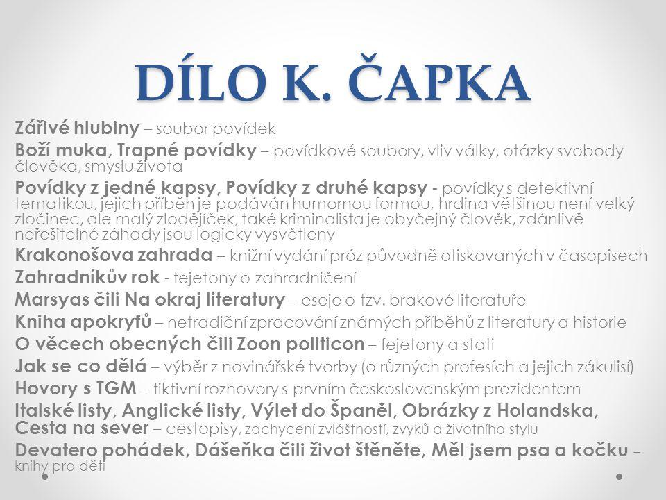 DÍLO K. ČAPKA