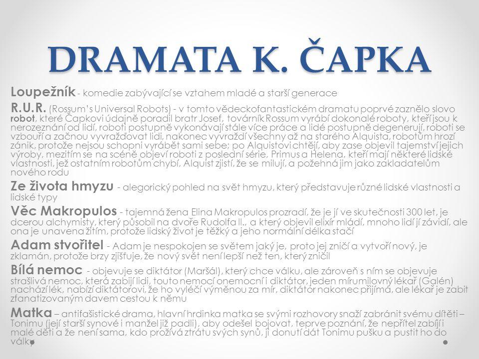 DRAMATA K. ČAPKA