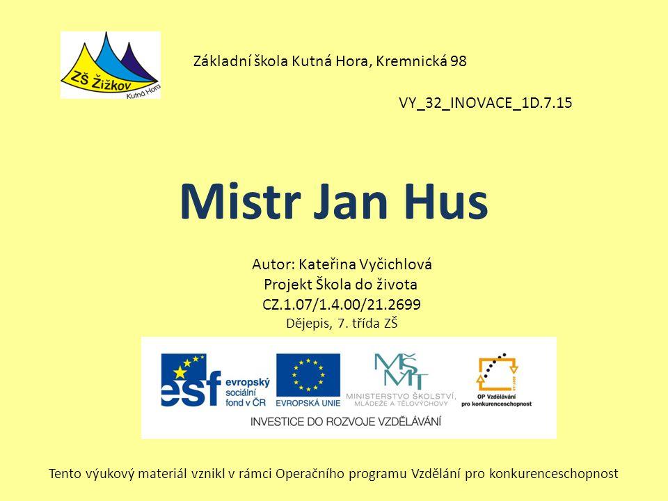 Mistr Jan Hus Základní škola Kutná Hora, Kremnická 98