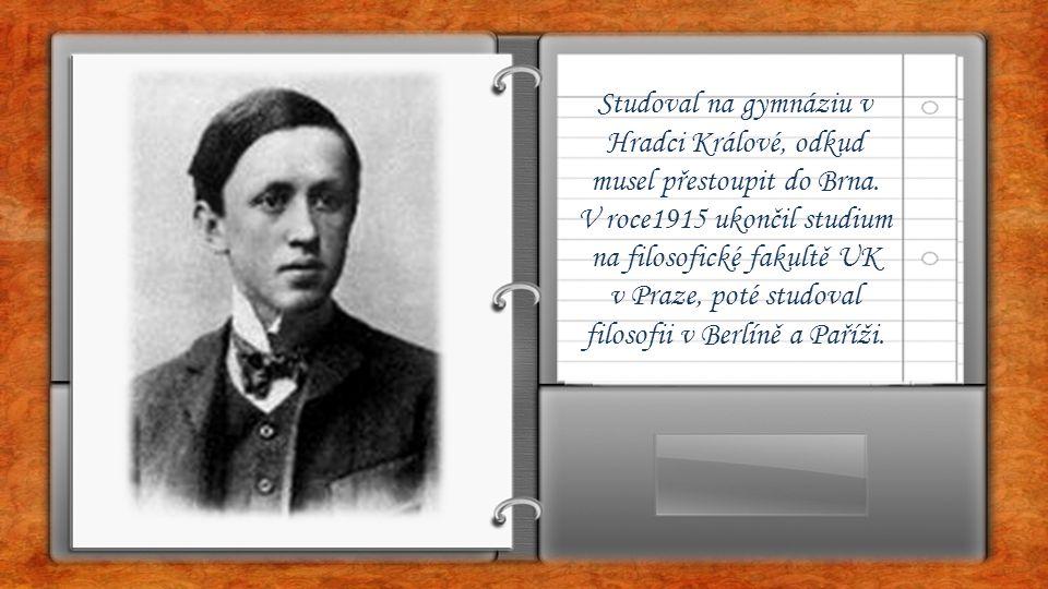 v Praze, poté studoval filosofii v Berlíně a Paříži.