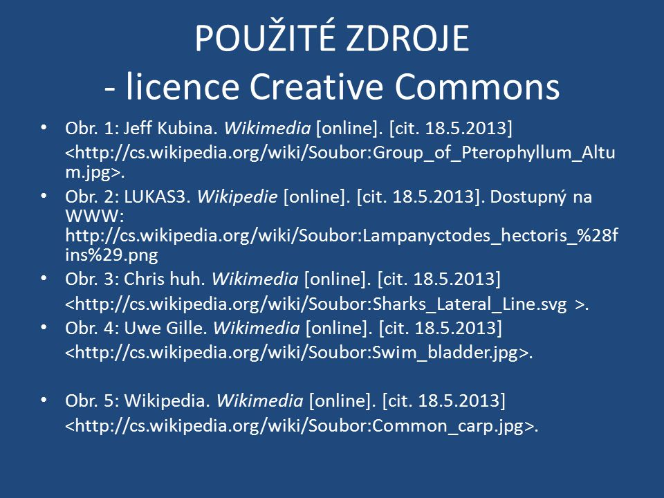 POUŽITÉ ZDROJE - licence Creative Commons