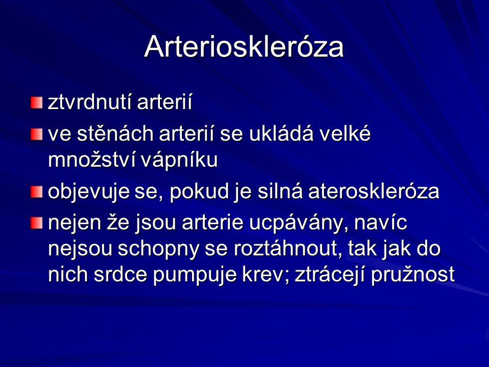 Arterioskleróza ztvrdnutí arterií