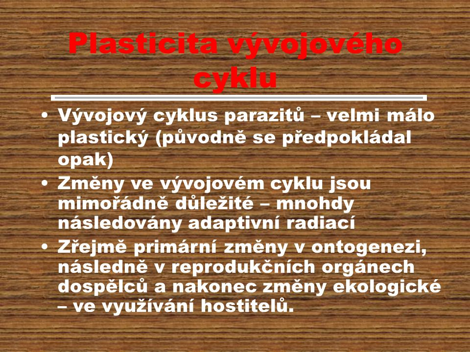 Plasticita vývojového cyklu