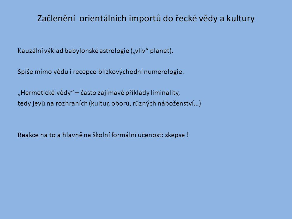 Začlenění orientálních importů do řecké vědy a kultury