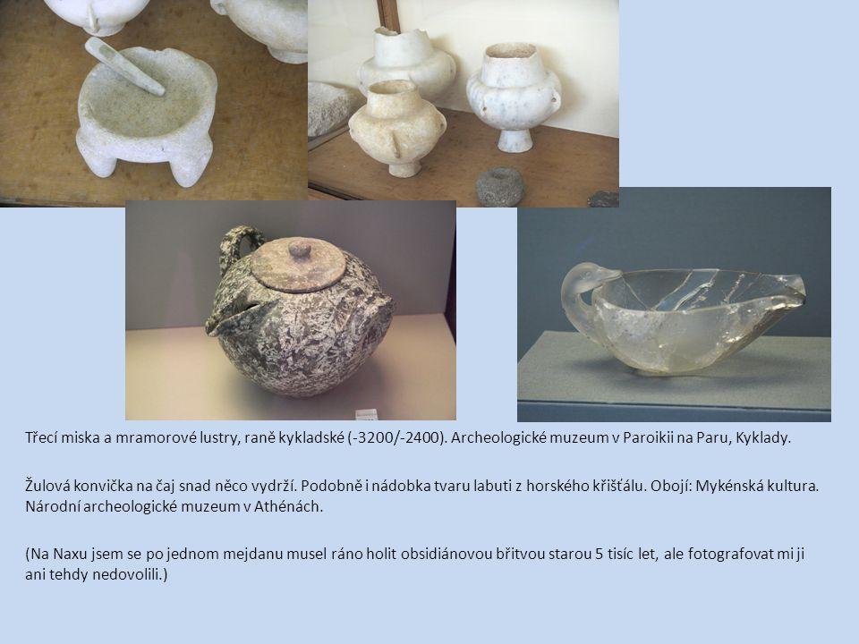 Třecí miska a mramorové lustry, raně kykladské (-3200/-2400)