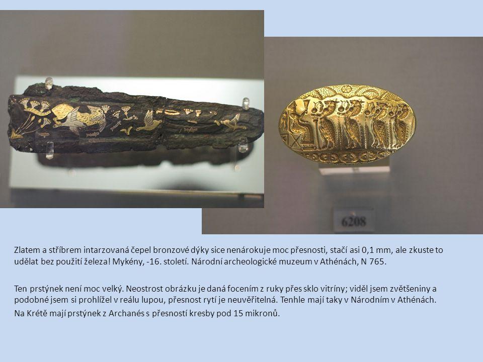 Zlatem a stříbrem intarzovaná čepel bronzové dýky sice nenárokuje moc přesnosti, stačí asi 0,1 mm, ale zkuste to udělat bez použití železa! Mykény, -16. století. Národní archeologické muzeum v Athénách, N 765.