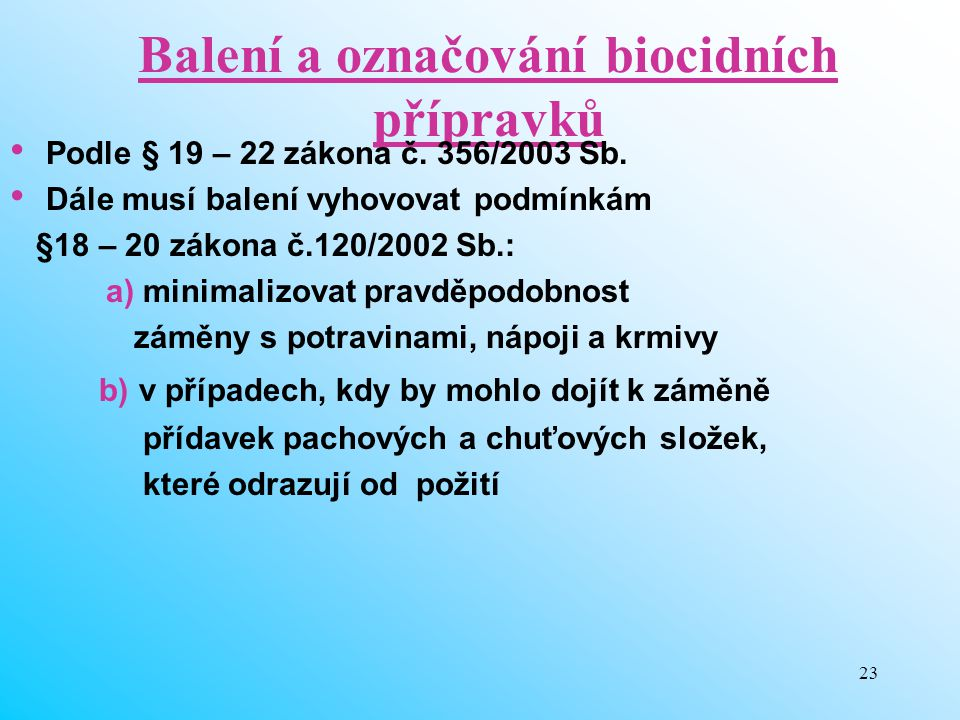 Balení a označování biocidních přípravků