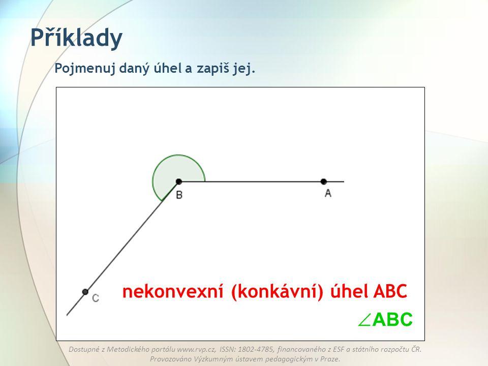 Příklady nekonvexní (konkávní) úhel ABC ABC