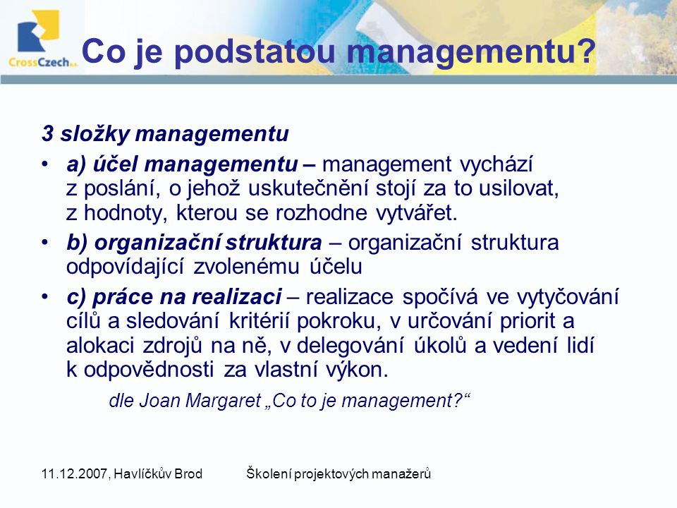 Co je podstatou managementu