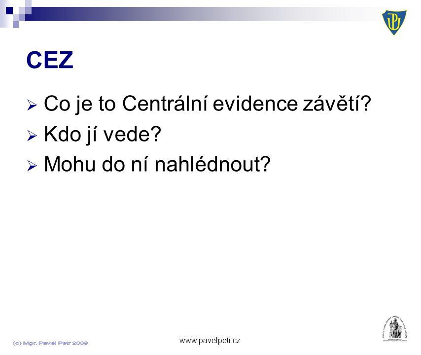 CEZ Co je to Centrální evidence závětí Kdo jí vede