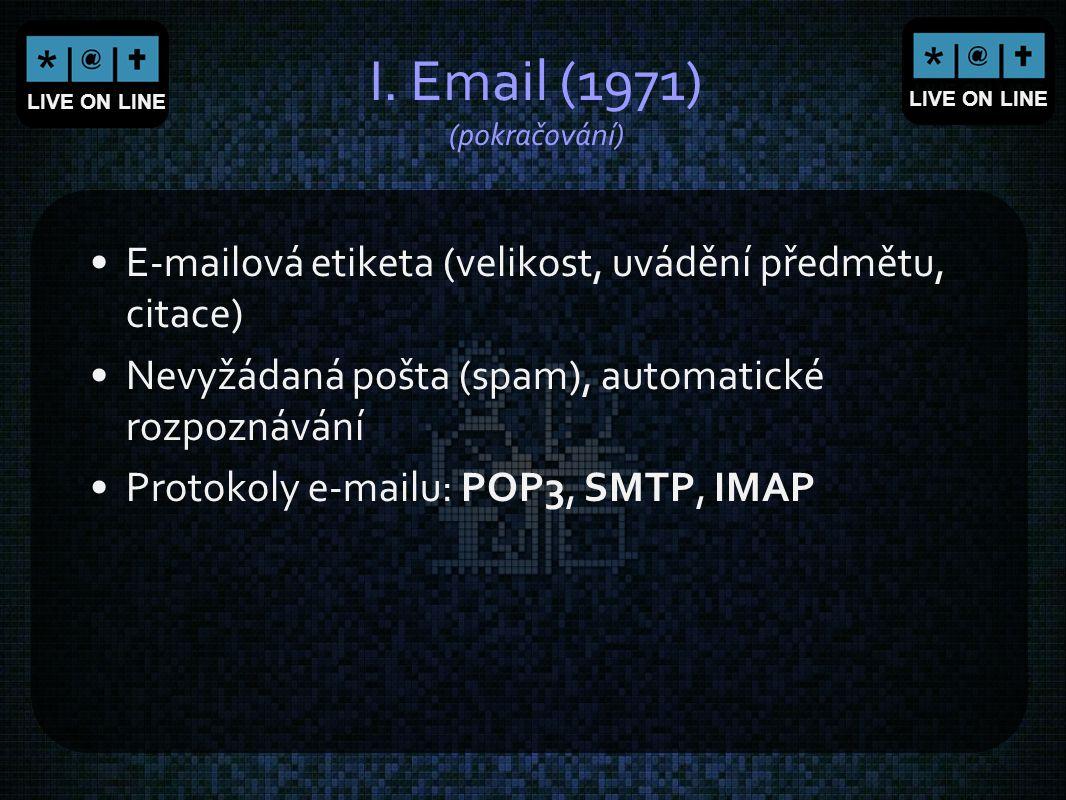 I. Email (1971) (pokračování)