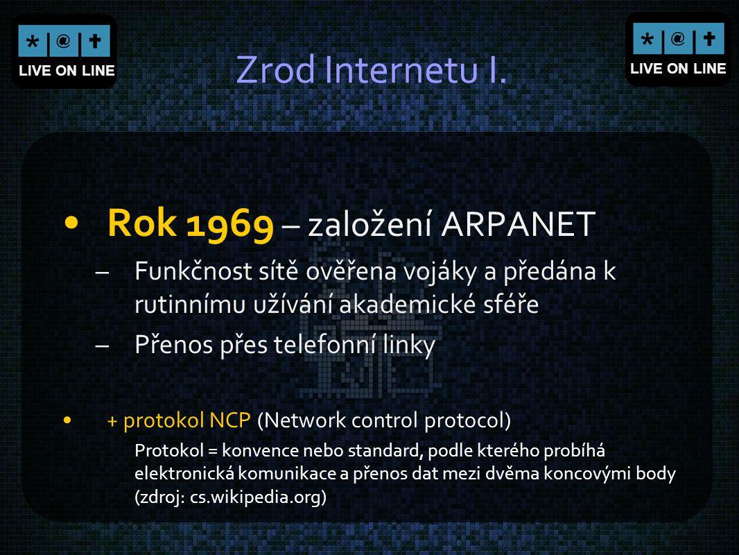 Rok 1969 – založení ARPANET Zrod Internetu I.
