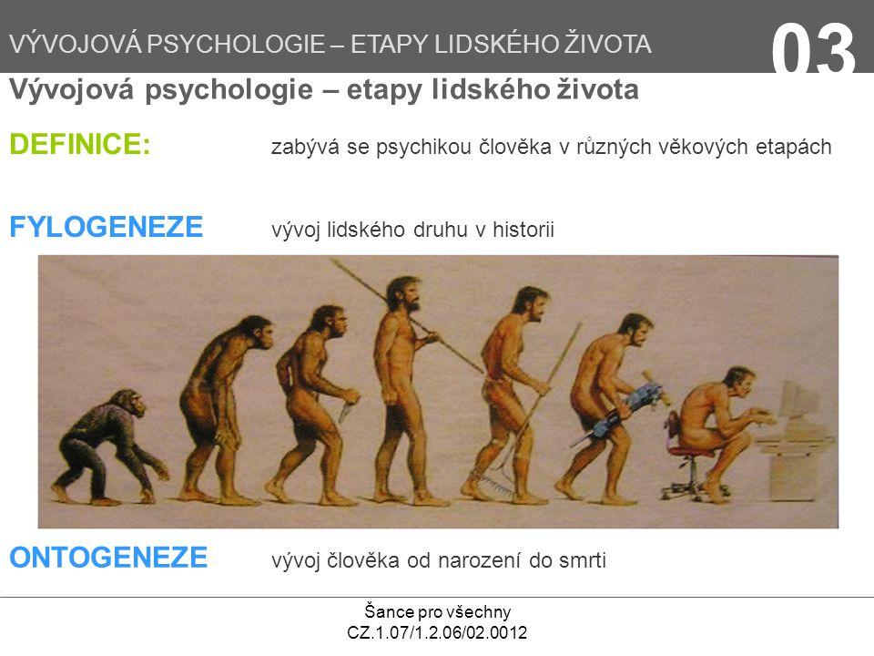03 Vývojová psychologie – etapy lidského života
