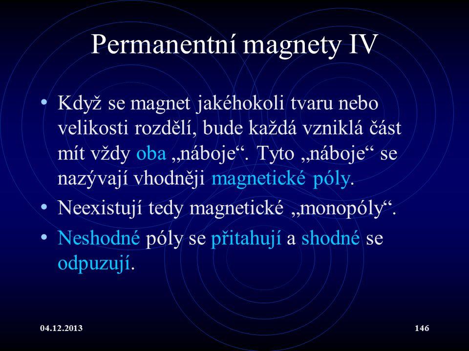 Permanentní magnety IV