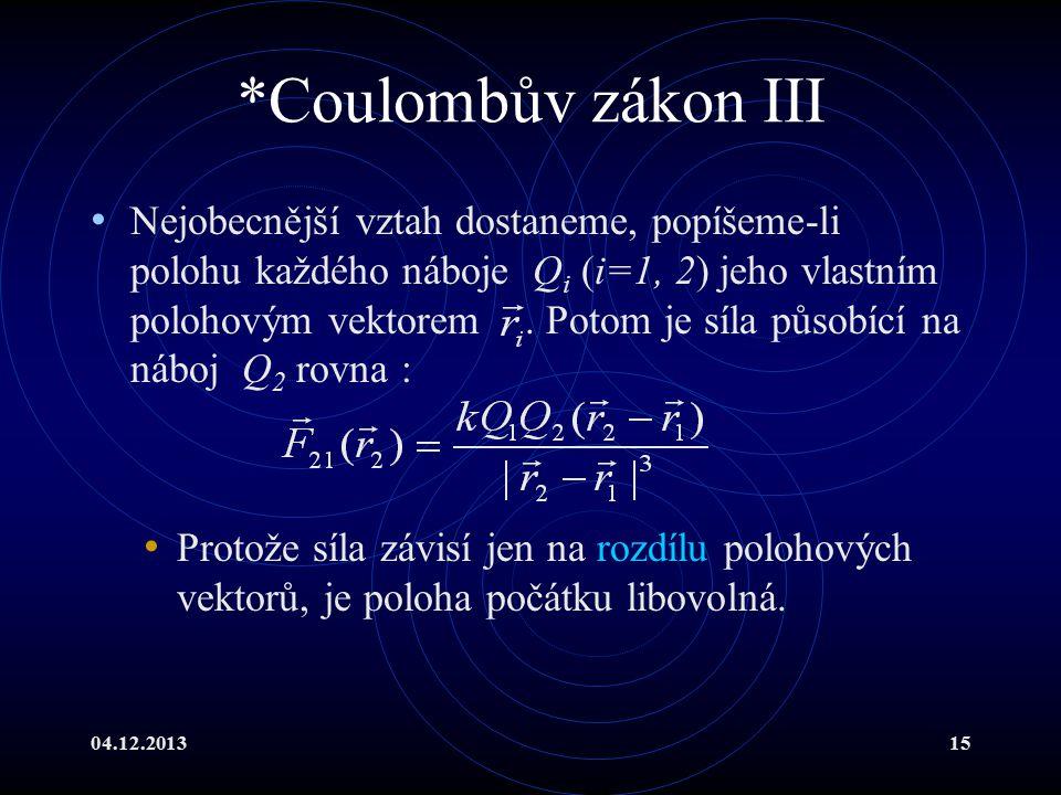 *Coulombův zákon III
