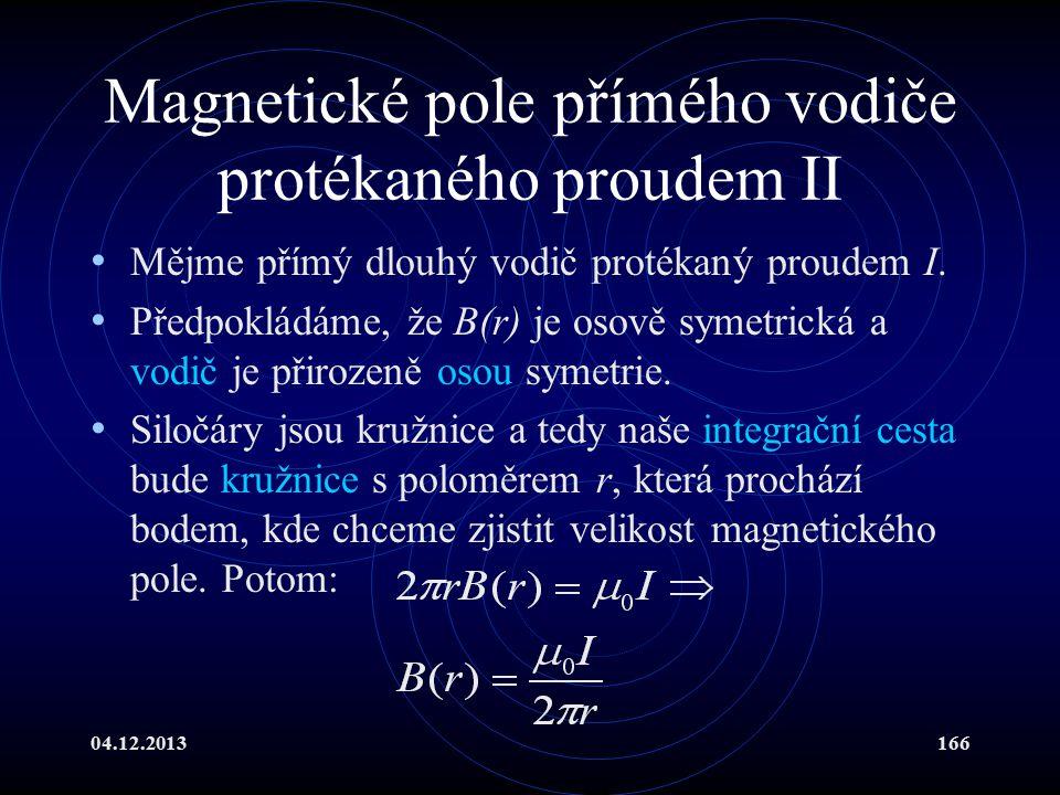 Magnetické pole přímého vodiče protékaného proudem II