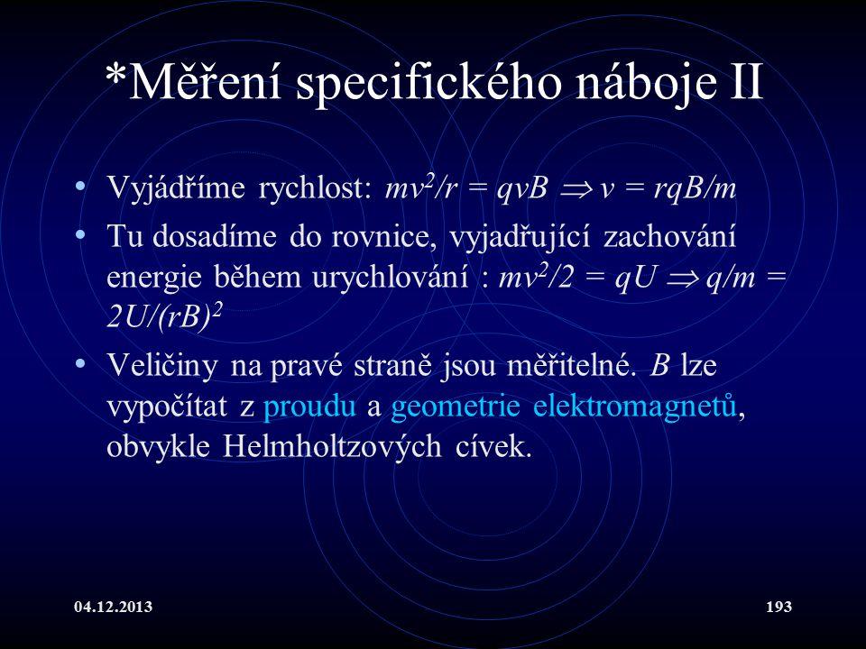 *Měření specifického náboje II