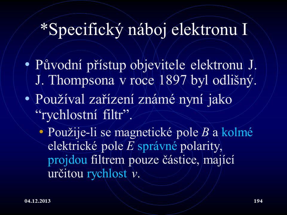 *Specifický náboj elektronu I