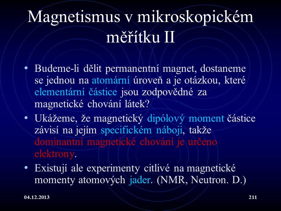 Magnetismus v mikroskopickém měřítku II