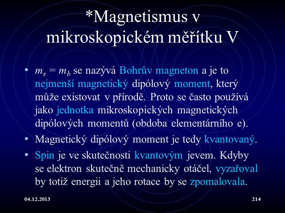*Magnetismus v mikroskopickém měřítku V