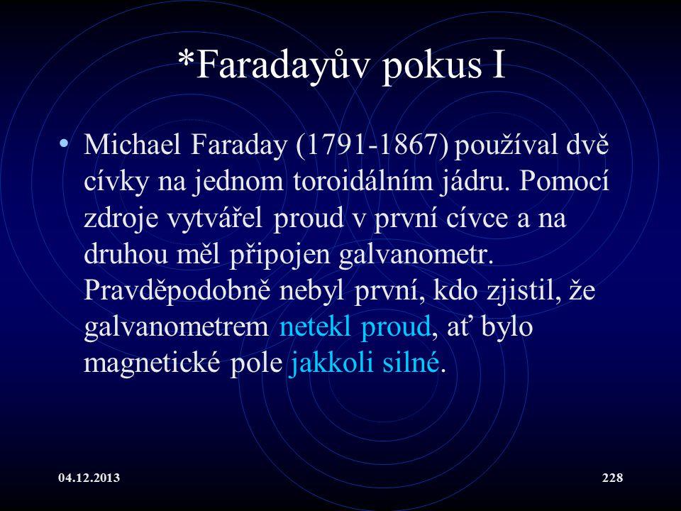 *Faradayův pokus I