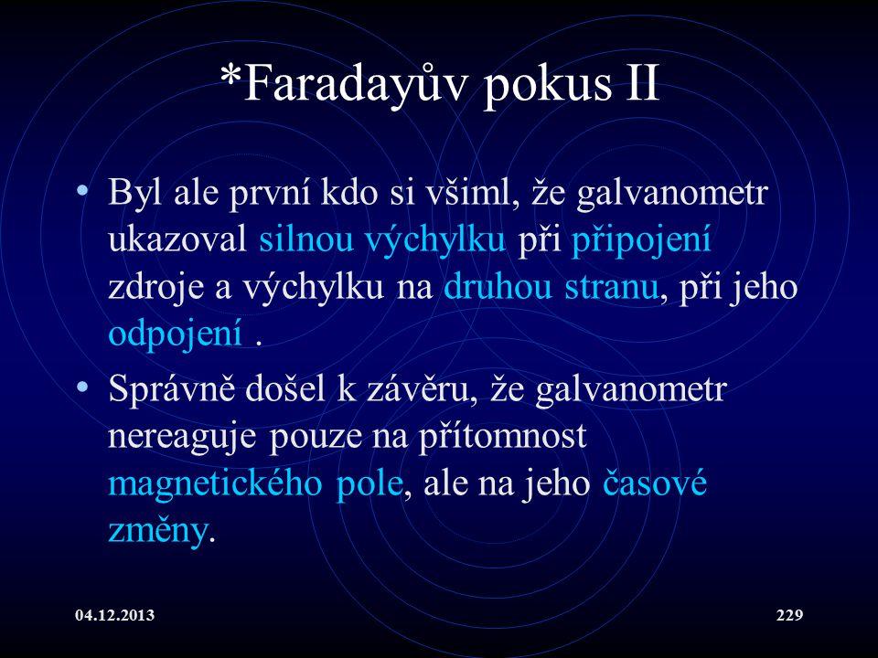 *Faradayův pokus II