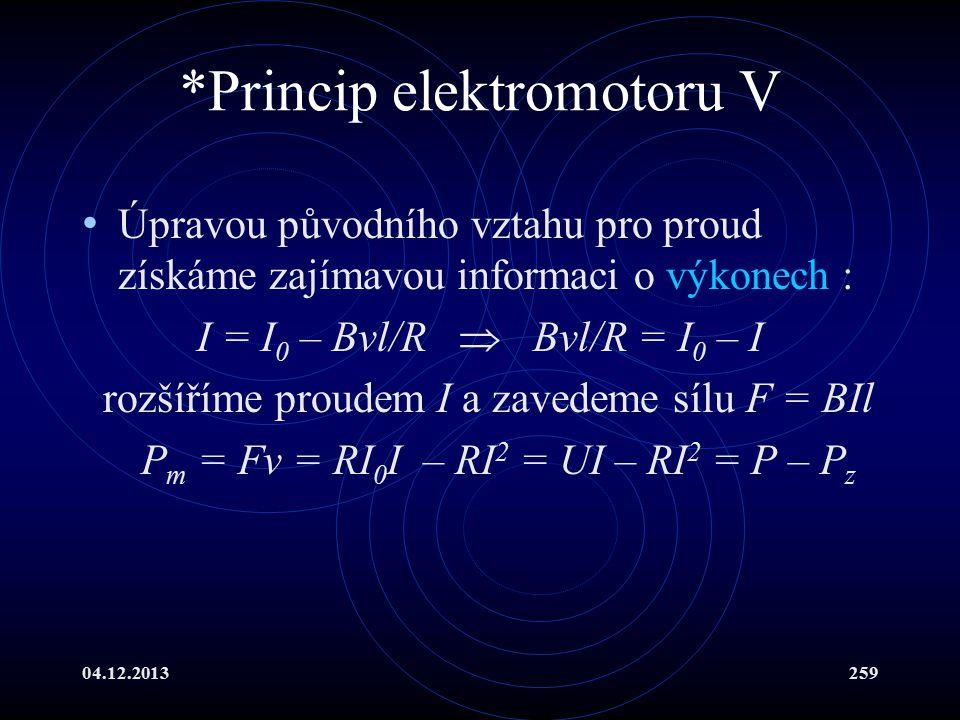 *Princip elektromotoru V