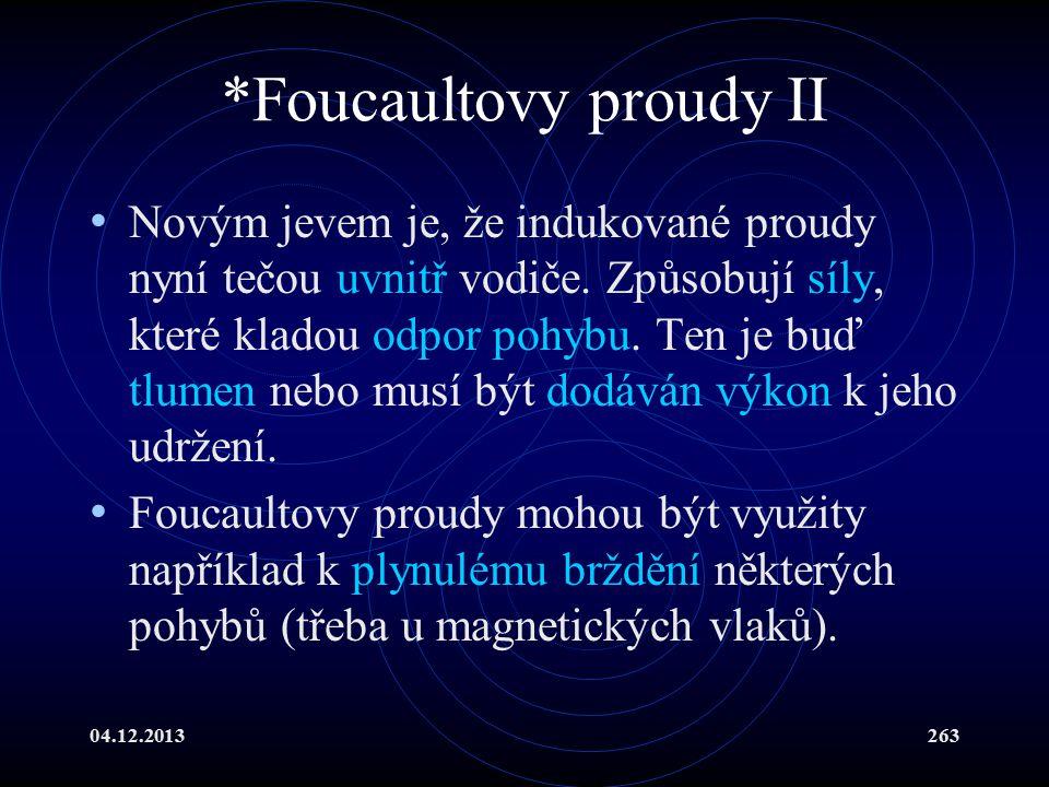*Foucaultovy proudy II