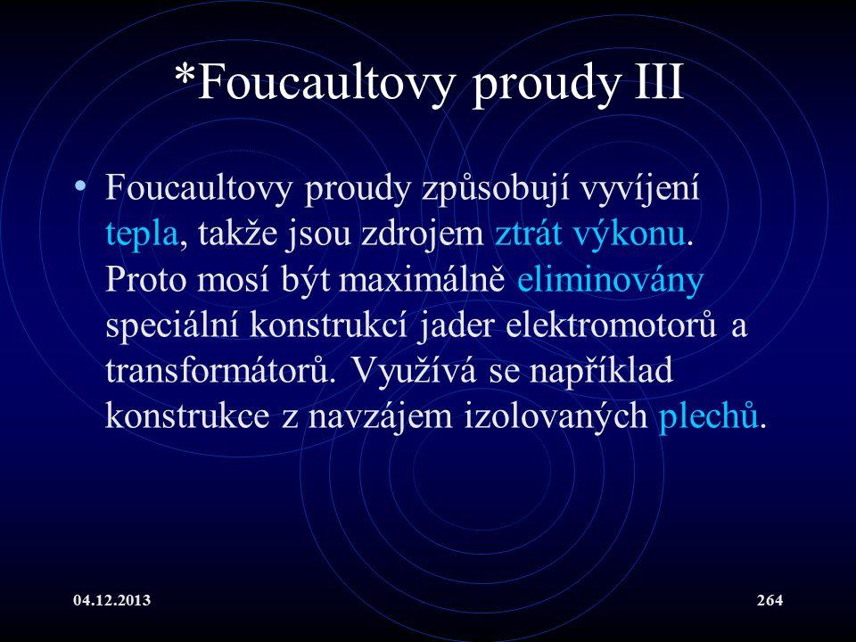 *Foucaultovy proudy III