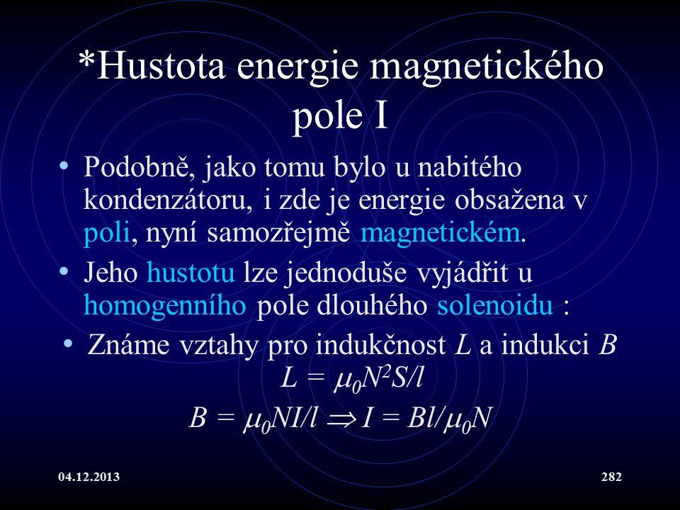 *Hustota energie magnetického pole I