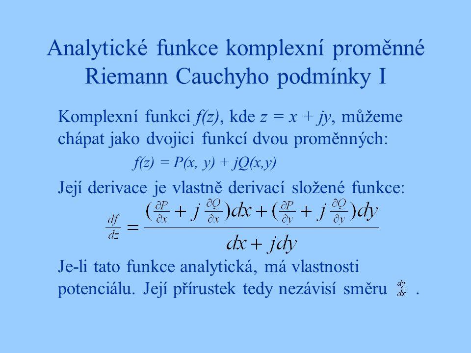 Analytické funkce komplexní proměnné Riemann Cauchyho podmínky I