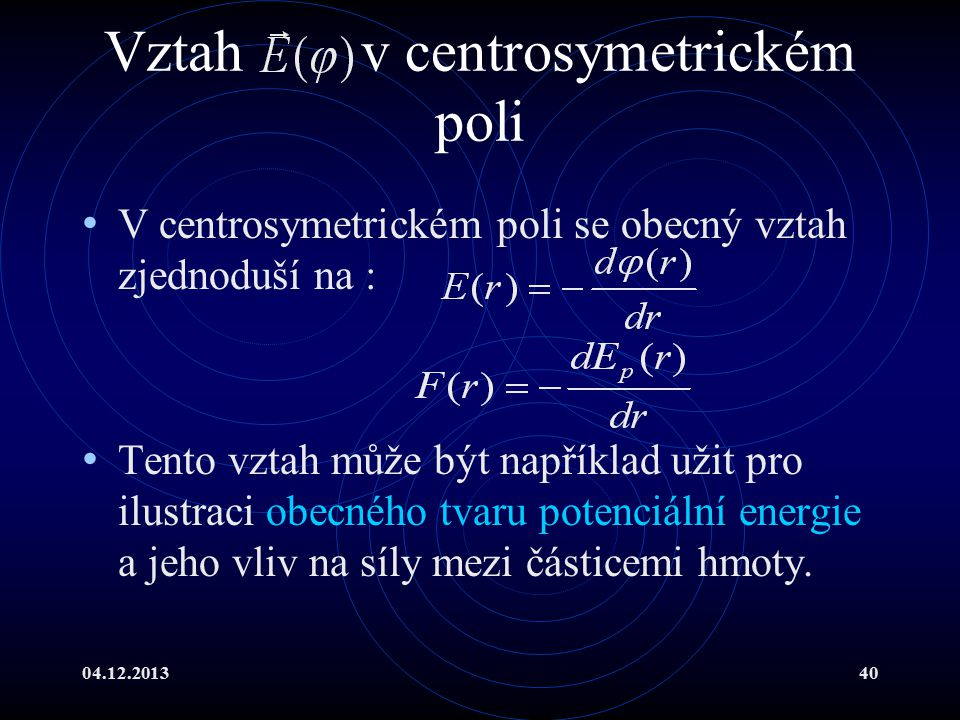 Vztah v centrosymetrickém poli