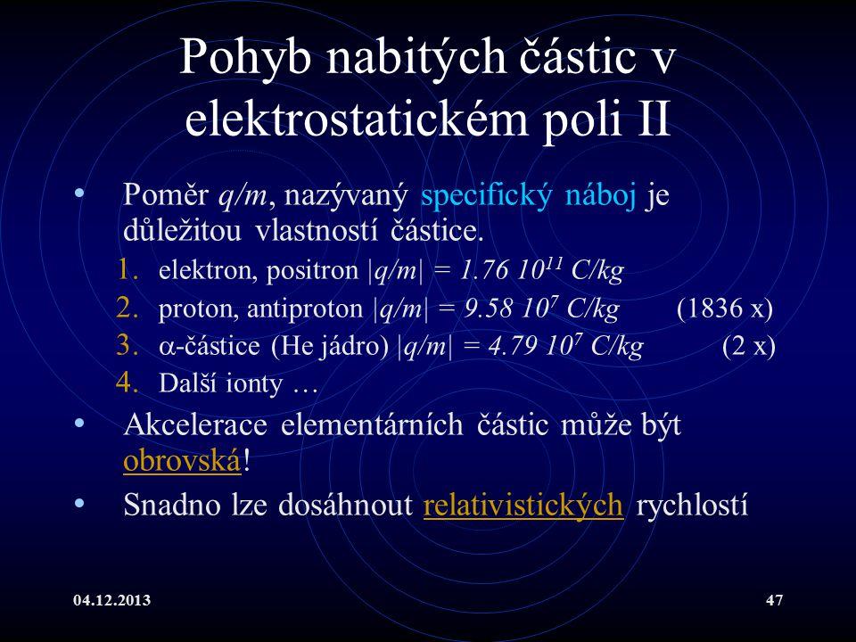 Pohyb nabitých částic v elektrostatickém poli II