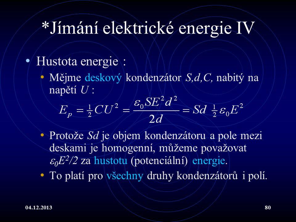 *Jímání elektrické energie IV