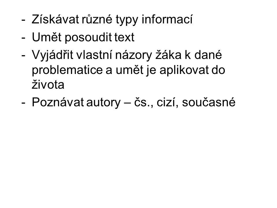Získávat různé typy informací