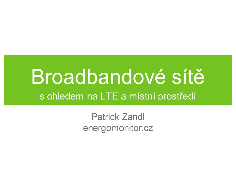 s ohledem na LTE a místní prostředí
